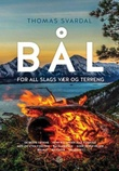 """Bål for all slags vær og terreng"" av Thomas Svardal"