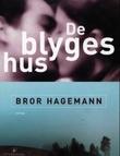 """""""De blyges hus - roman"""" av Bror Hagemann"""