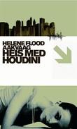 """""""Heis med Houdini"""" av Helene Flood Aakvaag"""