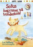 """""""Sofus begynner på hundeskole"""" av Lin Hallberg"""