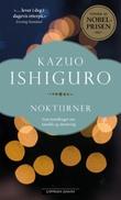 """""""Nokturner - fem fortellinger om musikk og skumring"""" av Kazuo Ishiguro"""
