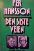 """""""Den siste veien"""" av Per Hansson"""