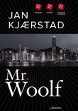 """Mr. Woolf roman"" av Jan Kjærstad"
