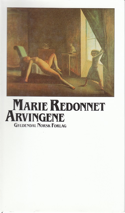 """""""Arvingene"""" av Marie Redonnet"""