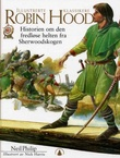 """""""Robin Hood - historien om den fredløse helten fra Sherwoodskogen"""" av Neil Philip"""