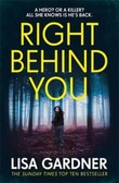"""Right behind you"" av Lisa Gardner"