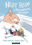"""""""Nelly Rapp og snømannens hemmelighet"""" av Martin Widmark"""