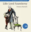 """Lille lord Fauntleroy"" av Frances Burnett"