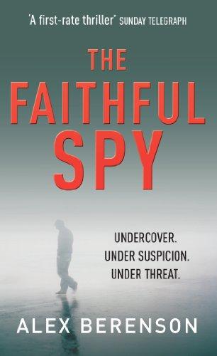 """The faithful spy"" av Alex Berenson"