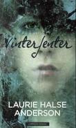 """""""Vinterjenter"""" av Laurie Halse Anderson"""