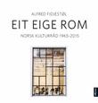 """Eit eige rom - Norsk Kulturråd 1965-2015"" av Alfred Fidjestøl"