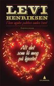 """""""Alt det som lå meg på hjertet - flere mjuke pakker under treet"""" av Levi Henriksen"""