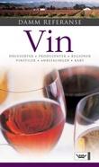 """""""Vin - druesorter, produsenter, regioner, vinstiler, anbefalinger, kart"""" av Jens Holmboe"""