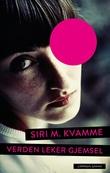 """""""Verden leker gjemsel - roman"""" av Siri M. Kvamme"""
