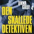 """""""Den skallede detektiven"""" av Anna Grue"""