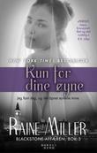 """""""Kun for dine øyne"""" av Raine Miller"""