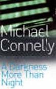 """A darkness more than night"" av Michael Connelly"