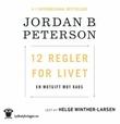 """""""12 regler for livet - en motgift til kaos"""" av Jordan B. Peterson"""