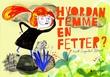 """""""Hvordan temme en fetter?"""" av Annette Saugestad Helland"""