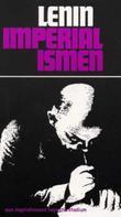 """""""Imperialismen som kapitalismens høyeste stadium - en allmennfattelig framstilling"""" av V.I. Lenin"""