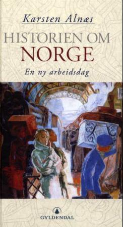 """""""Historien om Norge - Bd. 4"""" av Karsten Alnæs"""