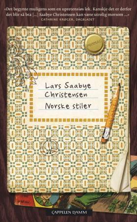 """""""Norske stiler"""" av Lars Saabye Christensen"""