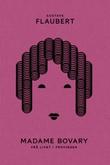 """""""Madame Bovary - frå livet i provinsen"""" av Gustave Flaubert"""