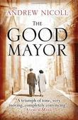 """""""The Good Mayor"""" av Andrew Nicoll"""