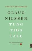 """""""Tung tids tale roman"""" av Olaug Nilssen"""