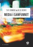 """""""Media i samfunnet"""" av Ture Schwebs"""