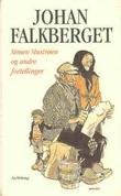"""""""Simen Mustrøen og andre fortellinger"""" av Johan Falkberget"""