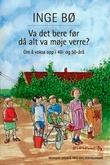 """""""Va det bere før då alt va møje verre? - om å voksa opp i 40- og 50-årå"""" av Inge Bø"""