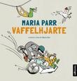 """""""Vaffelhjarte lydbok"""" av Maria Parr"""