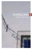 """""""Overlord - roman"""" av Torkil Damhaug"""