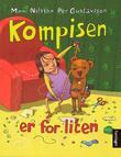 """""""Kompisen er for liten"""" av Moni Nilsson"""