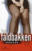 """Grensen - kriminalroman"" av Knut Faldbakken"