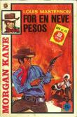 """""""For en neve pesos ; El Gringo vender tilbake"""" av Louis Masterson"""