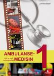 """Ambulansemedisin 1 - vg2 og vg3 ambulansefag"" av Jon Richardsen"