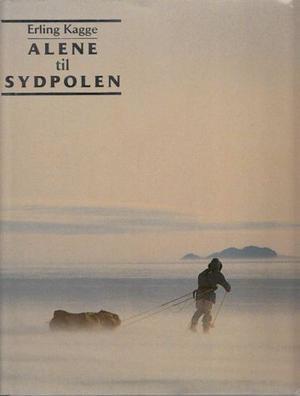 """""""Alene til Sydpolen"""" av Erling Kagge"""