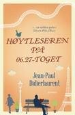 """""""Høytleseren på 06.27-toget"""" av Jean-Paul Didierlaurent"""