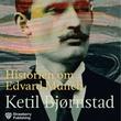 """""""Historien om Edvard Munch"""" av Ketil Bjørnstad"""