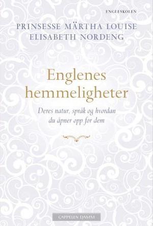 """""""Englenes hemmeligheter - deres natur, språk og hvordan du åpner opp for dem"""" av Märtha Louise"""