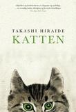 """""""Katten"""" av Takashi Hiraide"""
