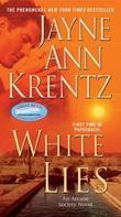 """White Lies (The Arcane Society, Book 2)"" av Jayne Ann Krentz"