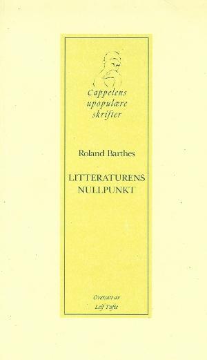"""Litteraturens nullpunkt"" av Roland Barthes"