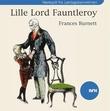 """""""Lille lord Fauntleroy"""" av Frances Burnett"""