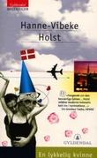 """""""En lykkelig kvinne"""" av Hanne-Vibeke Holst"""