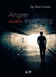 """""""Angrer nesten ingenting"""" av Åge Baste Vassdal"""
