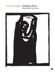 """""""Tankens form kunstkritikk 1979-2008"""" av Dag Solhjell"""