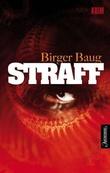 """""""Straff"""" av Birger Baug"""